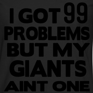 I GOT 99 PROBLEMS BUT MY GAME AINT ONE - Men's Premium Long Sleeve T-Shirt