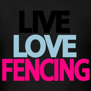 live love fencing Hoodies - Men's T-Shirt