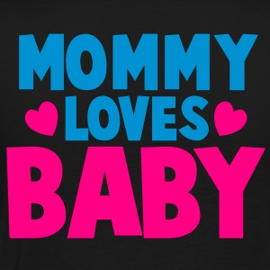 MOMMY LOVES BABY cute mom shirt Long Sleeve Shirts - Men's Premium T-Shirt
