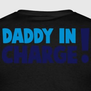 DADDY IN CHARGE! Long Sleeve Shirts - Men's T-Shirt