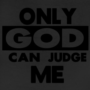 ONLY GOD CAN JUDGE ME - Leggings