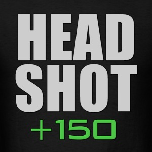 Headshot +150 Bonus Hoodies - Men's T-Shirt