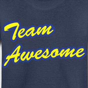 Team Awesome - Toddler Premium T-Shirt