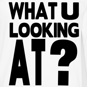 WHAT YOU LOOKING AT? - Men's Premium Long Sleeve T-Shirt