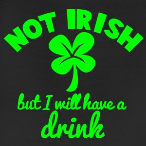 NOT IRISH but I will have a drink! St Patrick's Day design Tanks - Leggings