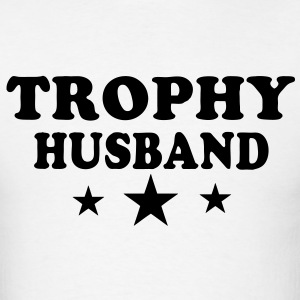 TROPHY HUSBAND Hoodies - Men's T-Shirt