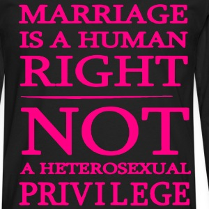 Marriage is a Human Right T-Shirts - Men's Premium Long Sleeve T-Shirt