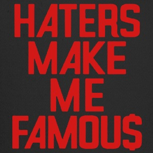 HATERS MAKE ME FAMOU$ - Trucker Cap
