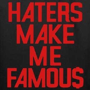 HATERS MAKE ME FAMOU$ - Eco-Friendly Cotton Tote