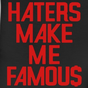 HATERS MAKE ME FAMOU$ - Leggings