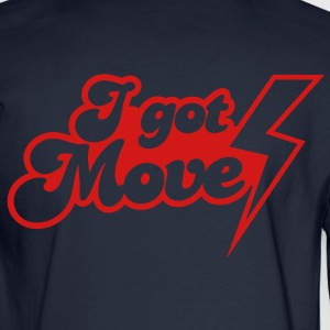 I GOT MOVES with lightning strike Hoodies - Men's Long Sleeve T-Shirt