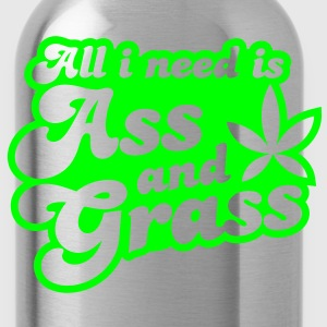 all i need is ass and grass in reverse T-Shirts - Water Bottle