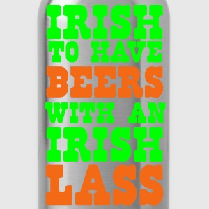 irish to have beers with an irish lass Women's T-Shirts - Water Bottle