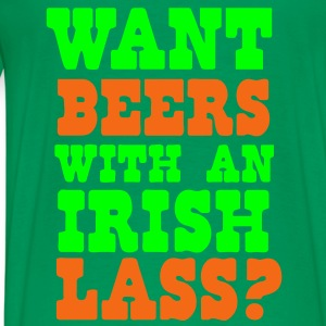 WANT BEERS WITH AN IRISH LASS? Hoodies - Men's Premium T-Shirt