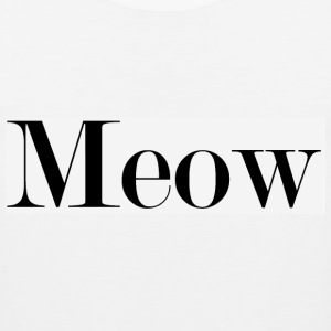 meow  Women's T-Shirts - Men's Premium Tank