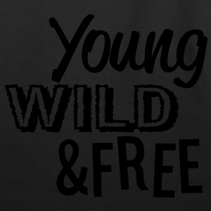 Young, Wild, and Free Hoodies - stayflyclothing.com - Eco-Friendly Cotton Tote