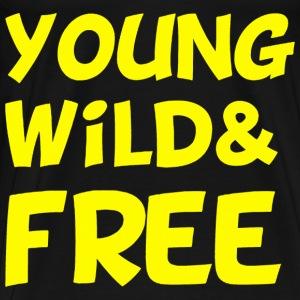 Young Wild and Free Design Hoodies - Men's Premium T-Shirt