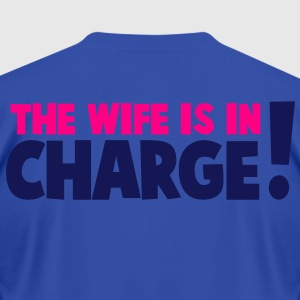 the wife is in charge! Hoodies - Men's T-Shirt by American Apparel
