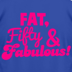 FAT FIFTY and FABULOUS! Hoodies - Men's T-Shirt by American Apparel