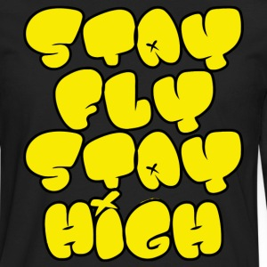 Stay Fly Stay High Hoodies - Men's Premium Long Sleeve T-Shirt