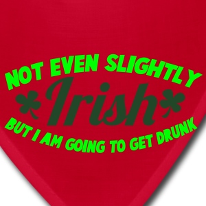 NOT EVEN Slightly IRISH- But I am going to get drunk. St Patrick's Day Design Zip Hoodies/Jackets - Bandana