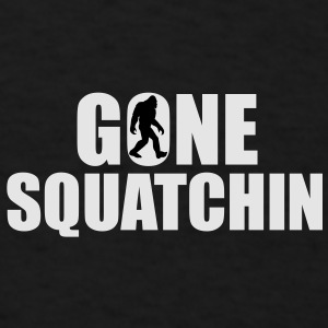 Gone Squatchin Hats - Men's T-Shirt