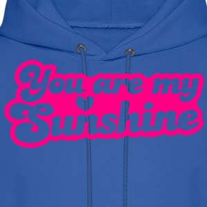 you are my sunshine with love heart Women's T-Shirts - Men's Hoodie