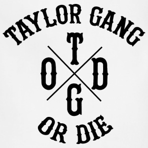 Taylor Gang Or Die Men's Tee - Adjustable Apron