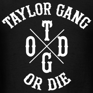 Taylor Gang Or Die Crewneck - Men's T-Shirt