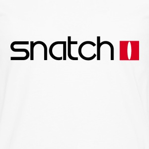 Snatch T-Shirts - Men's Premium Long Sleeve T-Shirt