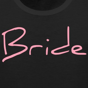 Cool Pink Bride Text Graphic Design for Bachelorette Parties, Hen Party, Stag and Does, Bridal Party and Wedding Showers Women's T-Shirts - Men's Premium Tank