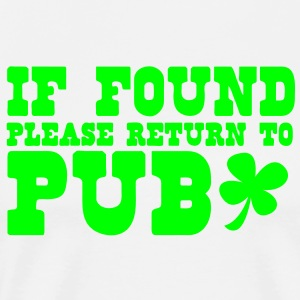 If found please return to PUB! bar  Hoodies - Men's Premium T-Shirt