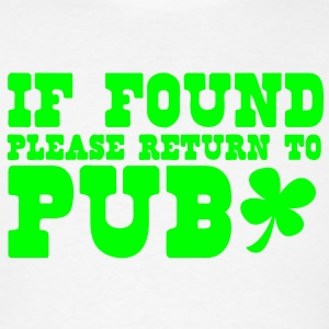 If found please return to PUB! bar  Hoodies - Men's T-Shirt