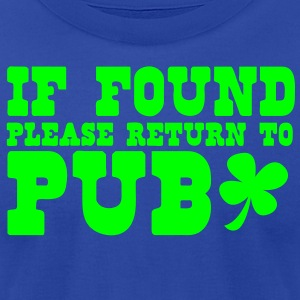 If found please return to PUB! bar  Tanks - Men's T-Shirt by American Apparel