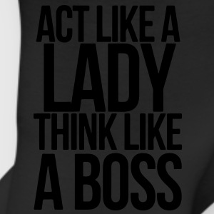 ACT LIKE A LADY THINK LIKE A BOSS Women's T-Shirts - Leggings