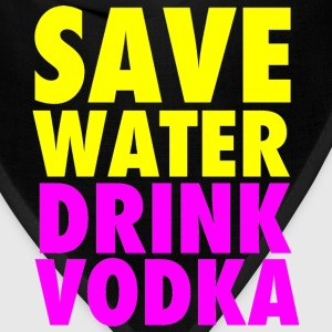 Save Water Drink Vodka Neon Party Design T-Shirts - Bandana