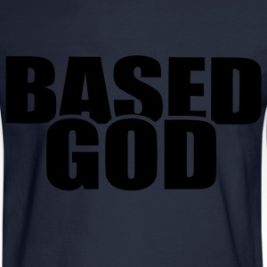 BASED GOD Hoodies - Men's Long Sleeve T-Shirt