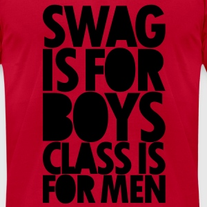 SWAG IS FOR BOYS Long Sleeve Shirts - Men's T-Shirt by American Apparel