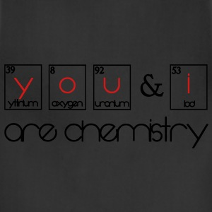 You and i are chemistry Women's T-Shirts - Adjustable Apron
