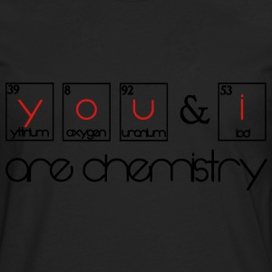 You and i are chemistry Women's T-Shirts - Men's Premium Long Sleeve T-Shirt