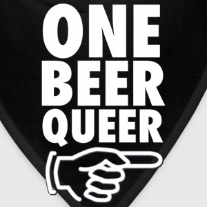 One Beer Queer Funny Party Drinking Design T-Shirts - Bandana