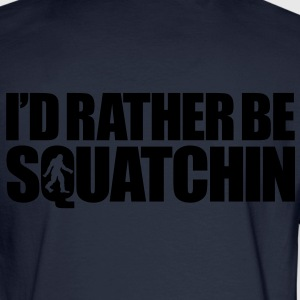 I'd Rather Be Squatchin' (White) - Zip Hoodie - Men's Long Sleeve T-Shirt