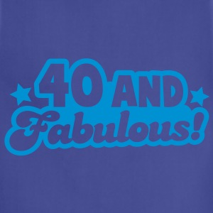 40 and fabulous! T-Shirts - Adjustable Apron