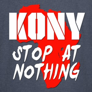 Kony Stop At Nothing Hoodies - Vintage Sport T-Shirt