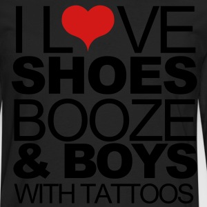 I love shoes booze and boys with tattoos Hoodies - Men's Premium Long Sleeve T-Shirt