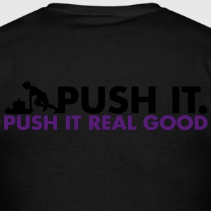 Push It, Push It Real Good - AMRAP Style Zip Hoodies & Jackets - Men's T-Shirt
