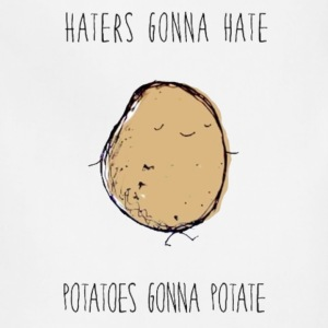Haters Gonna Hate, Potatoes Gonna Potate Tee - Adjustable Apron