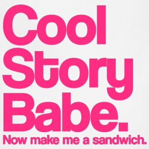 Cool Story Babe.  Now make me a sandwich.  Pink. T-Shirts - Adjustable Apron