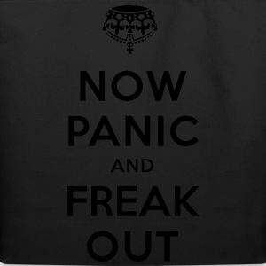 Now Panic and Freak Out Tee - Eco-Friendly Cotton Tote