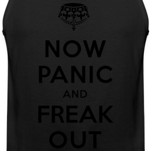 Now Panic and Freak Out Tee - Men's Premium Tank